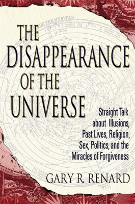The Disappearance of the Universe 9781401905668