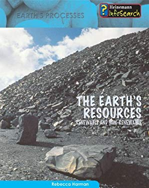 The Earth's Resources: Renewable and Non-Renewable 9781403470614