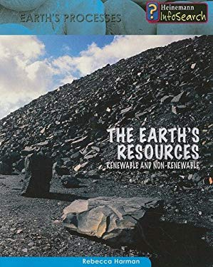 The Earth's Resources: Renewable and Non-Renewable 9781403470683