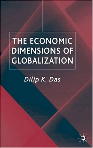 The Economic Dimensions of Globalization 9781403918956