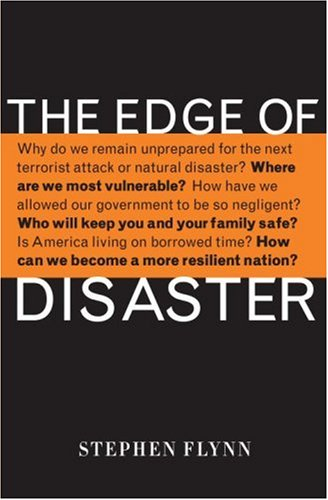 The Edge of Disaster: Rebuilding a Resilient Nation 9781400065516