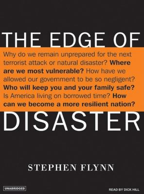The Edge of Disaster: Rebuilding a Resilient Nation 9781400104123