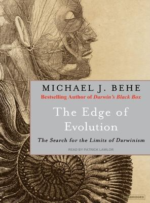 The Edge of Evolution: The Search for the Limits of Darwinism 9781400105007