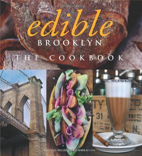 Edible Brooklyn: The Cookbook 9781402785542
