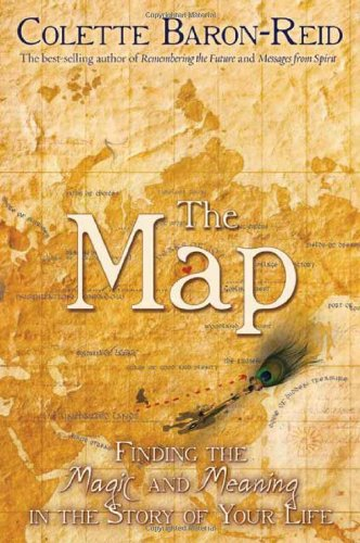 The Map: Finding the Magic and Meaning in the Story of Your Life 9781401912444
