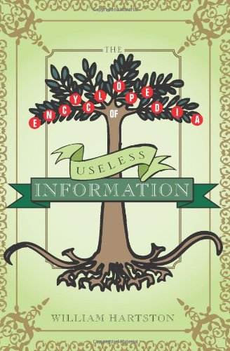 The Encyclopedia of Useless Information 9781402208287