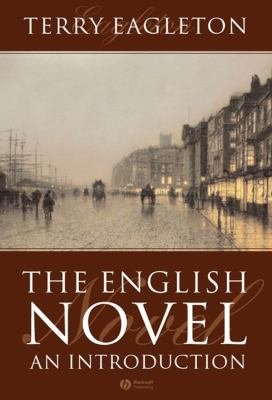 The English Novel: An Introduction 9781405117074