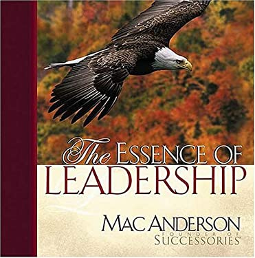 The Essence of Leadership 9781404100152