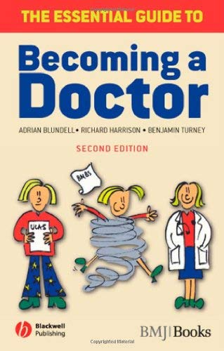 The Essential Guide to Becoming a Doctor 9781405157889