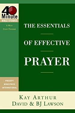 The Essentials of Effective Prayer 9781400074174