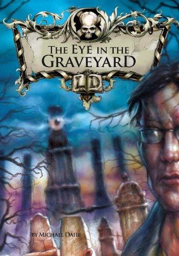 The Eye in the Graveyard 9781406212693