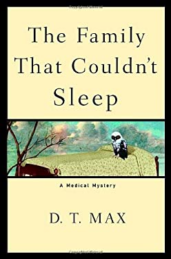 The Family That Couldn't Sleep: A Medical Mystery 9781400062454