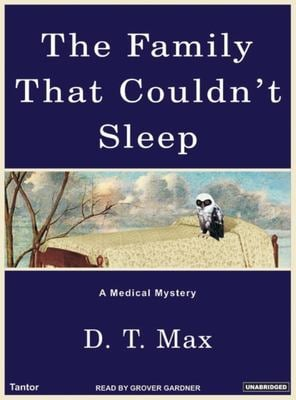 The Family That Couldn't Sleep: A Medical Mystery 9781400152896