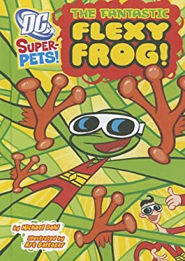 The Fantastic Flexy Frog 9781404864948