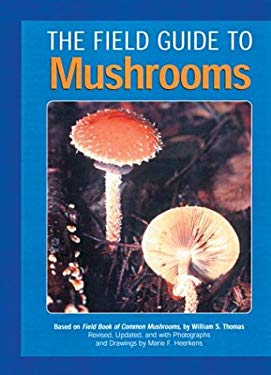 The Field Guide to Mushrooms 9781402706967
