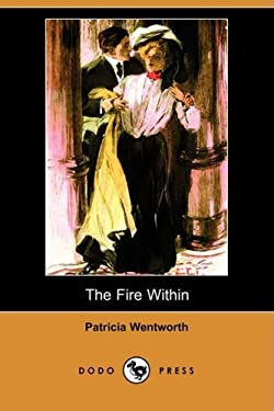 The Fire Within (Dodo Press) 9781409923947