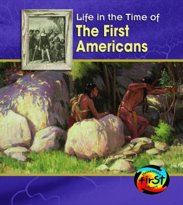 The First Americans 9781403496652
