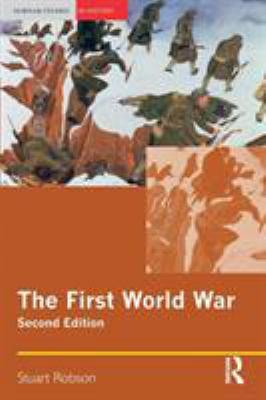 The First World War 9781405824712