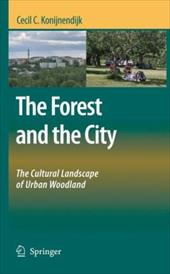 The Forest and the City: The Cultural Landscape of Urban Woodland 6053659