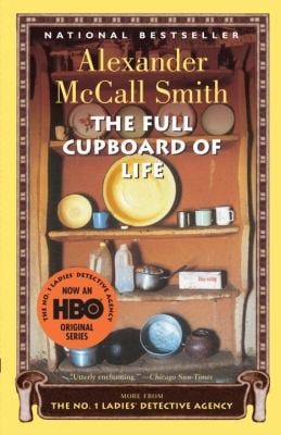 The Full Cupboard of Life: A No. 1 Ladies' Detective Agency Novel (5) 9781400031818