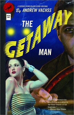 The Getaway Man 9781400031191
