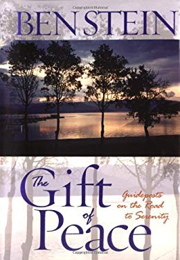 The Gift of Peace: Guideposts on the Road to Serenity 9781401905149