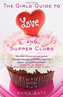 The Girls' Guide to Love and Supper Clubs 9781401311001