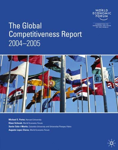 Global Competitiveness Report 2004-2005 9781403949134