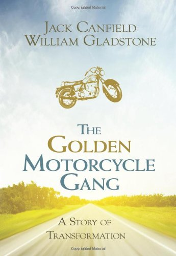 The Golden Motorcycle Gang: A Story of Transformation 9781401936198