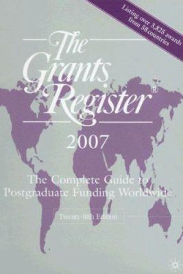 The Grants Register: The Complete Guide to Postgraduate Funding Worldwide 9781403992543