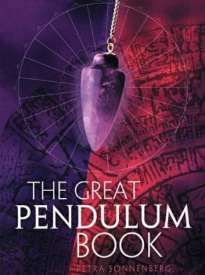 The Great Pendulum Book 9781402707223