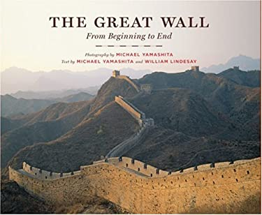 The Great Wall: From Beginning to End 9781402731600