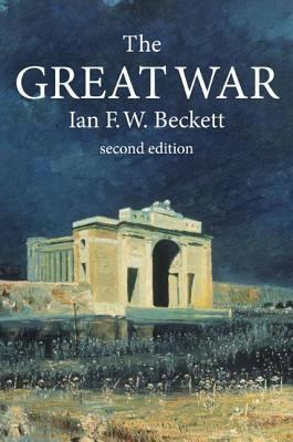 The Great War: 1914-1918 9781405812528