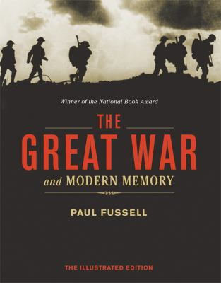 The Great War and Modern Memory 9781402764394