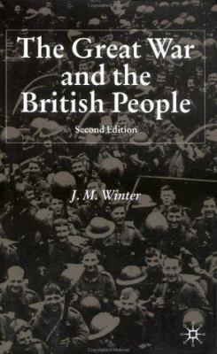 The Great War and the British People: Second Edition 9781403906953
