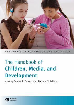 The Handbook of Children, Media, and Development 9781405144179