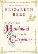 The Handmaid and the Carpenter 9781400065387