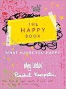 The Happy Book: A Journal to Celebrate What Makes You Happy 9781402226526