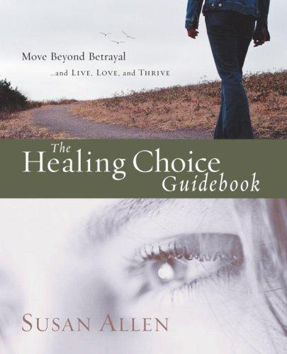 The Healing Choice Guidebook