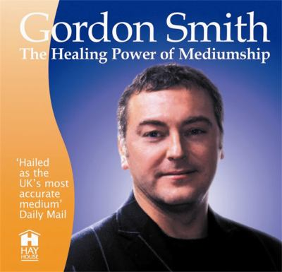 The Healing Power of Mediumship 9781401915605