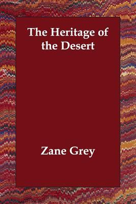 The Heritage of the Desert 9781406833577