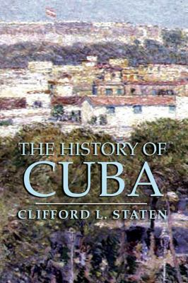 The History of Cuba 9781403962591