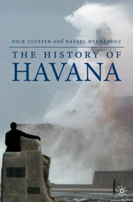 The History of Havana 9781403971074