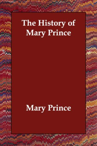 The History of Mary Prince 9781406812220