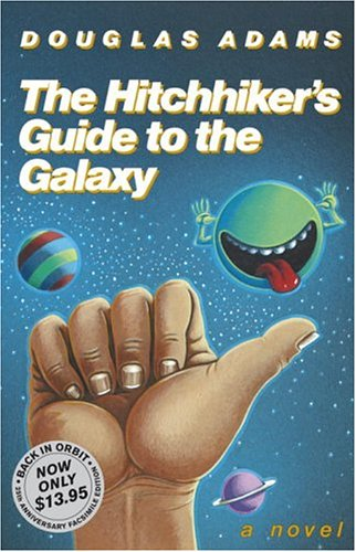 The Hitchhiker's Guide to the Galaxy 25th Anniversary Edition 9781400052929