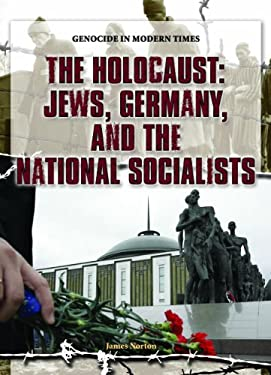 The Holocaust: Jews, Germany, and the National Socialists 9781404218215