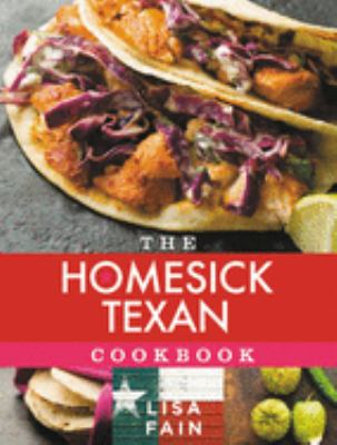 The Homesick Texan Cookbook 9781401324261