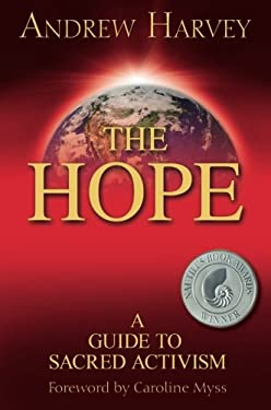 The Hope: A Guide to Sacred Activism 9781401920036