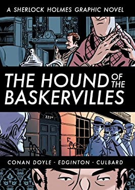The Hound of the Baskervilles: A Sherlock Holmes Graphic Novel 9781402770005