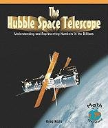 The Hubble Space Telescope: Understanding and Representing Numbers in the Billions 9781404251298